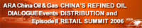 China's Refined Oil Distribution and Retail Summit 2006